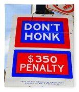 Don't Honk Fleece Blanket