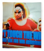 Dont Touch The Wigs Fleece Blanket