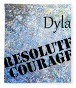 Dylan - Resolute Courage Fleece Blanket