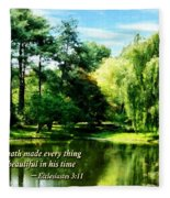 Ecclesiastes 3 11 He Hath Made Everything Beautiful Fleece Blanket