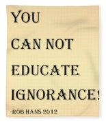 Educate Quote In Sepia Fleece Blanket