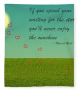 Enjoy The Sunshine Fleece Blanket