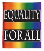 Equality Rainbow Fleece Blanket