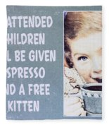 Espresso And Kitten Sign Fleece Blanket