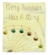 Every Summer Has A Story Fleece Blanket