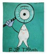 Eye Tooth  Fleece Blanket