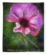 Flowers Are Gods Way 02 Fleece Blanket