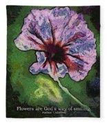 Flowers Are Gods Way 04 Fleece Blanket
