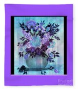 Flowers In A Vase With Lilac Border Fleece Blanket