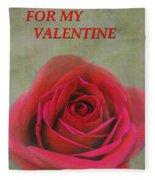 For My Valentine Fleece Blanket