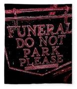 Funeral Sign Fleece Blanket