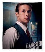 Gangster Squad Gosling Fleece Blanket