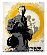 German Political Poster Shows A Soldier Standing In Front Of A Woman And Her Children Fleece Blanket