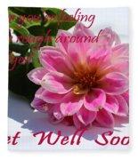 Get Well Soon - Louise Dahlia - Pink Flower Fleece Blanket