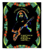 Good Times With Jerry Fleece Blanket
