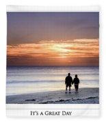 Great Day Poster Fleece Blanket