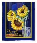 Happy Birthday Happy Sunflowers  Fleece Blanket