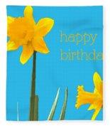 Happy Birthday Jonquils Fleece Blanket