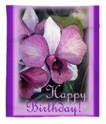 Happy Birthday Orchid Design Fleece Blanket