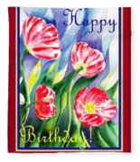 Happy Birthday Pink Poppies Fleece Blanket