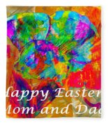 Happy Easter Mom And Dad Fleece Blanket
