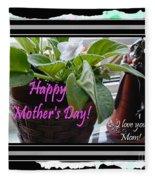 Happy Mother's Day I Love You Mom Fleece Blanket
