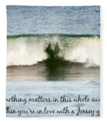 Heart Wave Seaside Nj Jersey Girl Quote Fleece Blanket