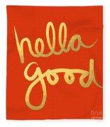 Hella Good In Orange And Gold Fleece Blanket