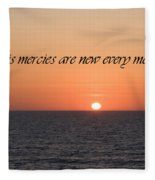 His Mercies Are New Every Morning Fleece Blanket