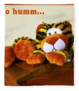 Ho Hummm Tiger Fleece Blanket