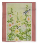 Hollyhocks And Nuthatches Fleece Blanket
