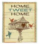 Home Tweet Home Fleece Blanket