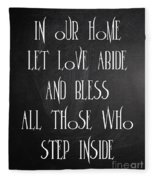 In Our Home Let Love Abide Fleece Blanket