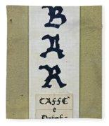 Italian Bar Sign Dsc02638 Fleece Blanket