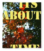 Its About Time Fleece Blanket