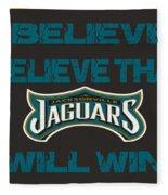 Jacksonville Jaguars I Believe Fleece Blanket