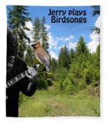 Jerry Plays Birdsongs Fleece Blanket