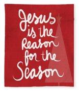 Jesus Is The Reason For The Season- Greeting Card Fleece Blanket