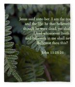Jesus Is The Resurrection And The Life Fleece Blanket
