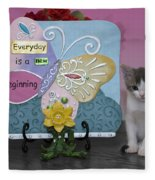 Kitty Says Every Day Is A New Beginning Fleece Blanket