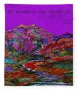 Let The Mountains Sing Fleece Blanket