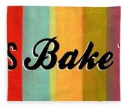 Let's Bake This Fleece Blanket