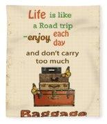 Life Typography-baggage Fleece Blanket