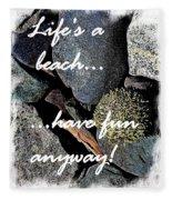 Lifes A Beach Fleece Blanket