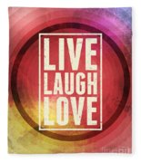 Live Laugh Love Fleece Blanket