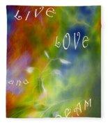Live Love And Dream Fleece Blanket
