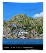 Living On The Edge -- The Battery - St. John's Nl Fleece Blanket