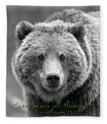 Love Bears All Things ... Fleece Blanket