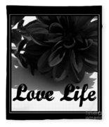 Love Life Black And White Fleece Blanket