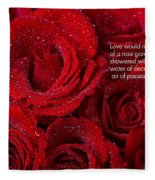 Love Would Never Be A Promise Of A Rose Garden Fleece Blanket